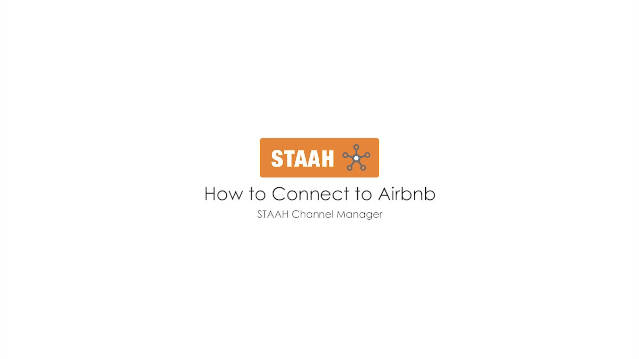 How To Connect to Airbnb via STAAH Channel Manager - STAAH