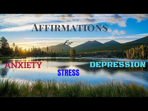 Affirmations for Anxiety, Stress & Depression   Spoken Affirmations