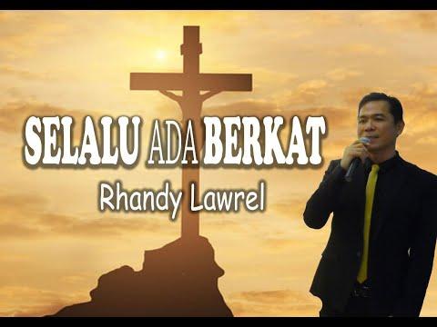 Selalu Ada Berkat - Video Cover Lyric - Rhandy Lawrel