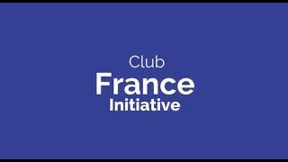 Vous aussi, rejoignez le Club France Initiative !