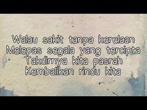 Tajul & Wany Hasrita - Rindu Dalam Benci Lirik HD