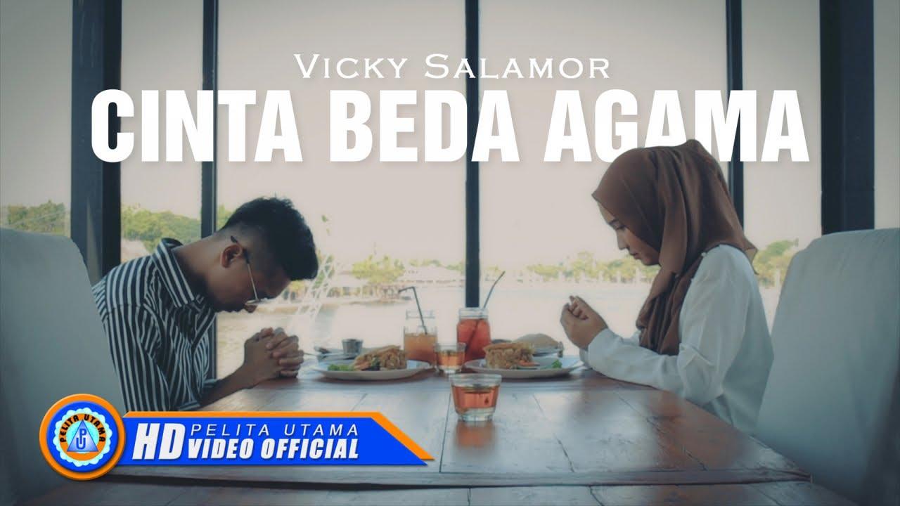 Vicky Salamor - Cinta Beda Agama (Official Music Video ...