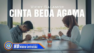 Vicky Salamor CINTA BEDA AGAMA Official Music Video HD