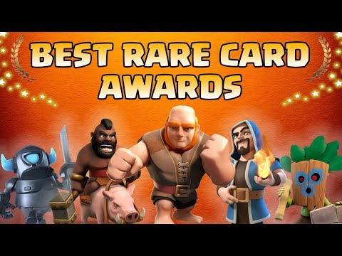 Clash Royale Rare Awards 2018   Who's the Best Rare ?