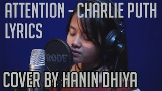 Attention Lyrics Charlie Puth Cover by Hanin Dhiya