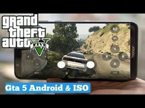 gta 5 download android 2018