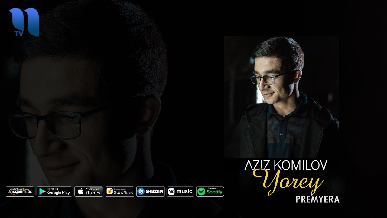 Aziz Komilov - Yorey | Азиз Комилов - Ёр-эй (music version)