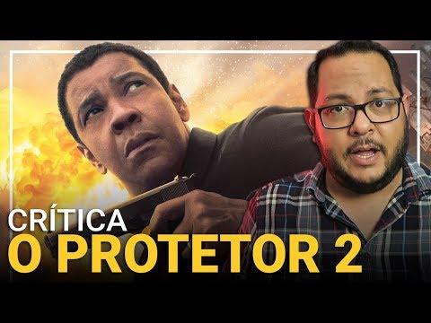 O PROTETOR 2 (The Equalizer 2, 2018)   Crítica