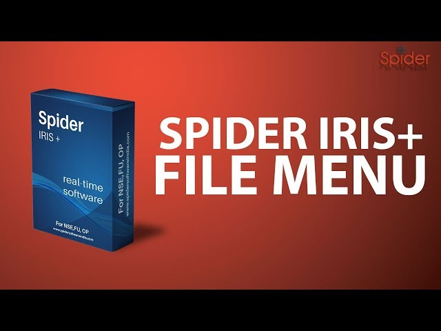 How to use Spider Software Iris Plus : File Menu | Hindi | Complete Tutorial