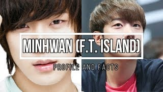 (F.T. Island) Minhwan Profile and Facts [KPOP]