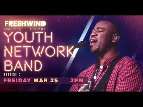 Freshwind 2016 Session C (Worship) - Youth Network Band (25 March)