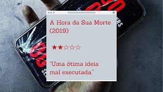 REVIEW | A Hora de Sua Morte (2019)