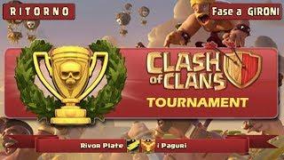 1° Torneo di CLASH of CLANS su YouTube Italia   I PAGURI vs RIVOR PLATE   09.09.2017