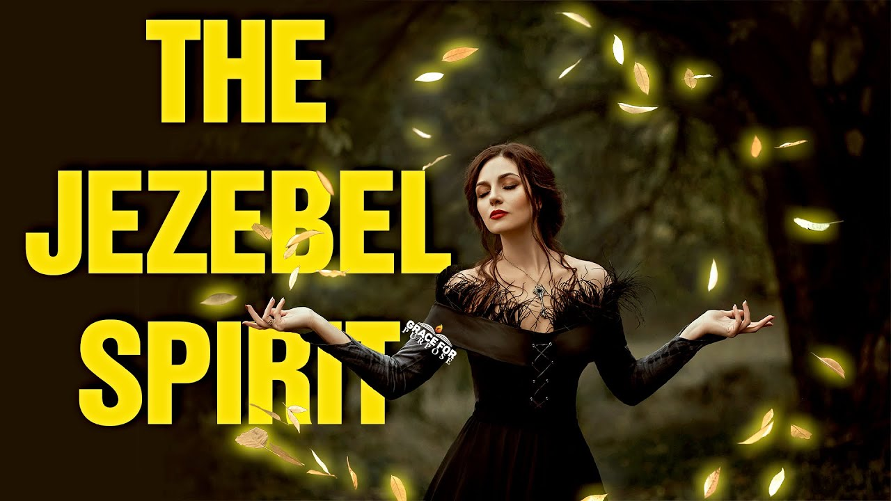 Never Tolerate The Spirit of Jezebel - Its Much More Powerful Than You Think!