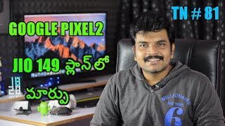 technews # 81 Google Pixel2,2XL,Honor Holly 4,Nokia Mobiles Android P,Jio 149rs Plan
