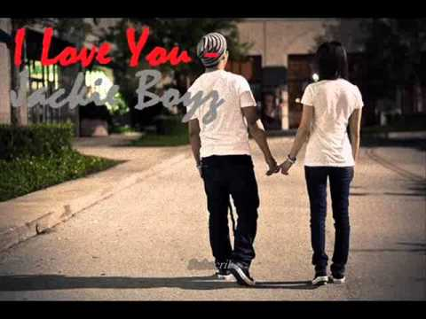Jackie Boyz - I Love You