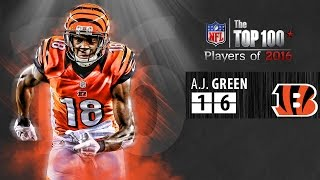 #16: A.J. Green (WR, Bengals)   Top 100 NFL Players of 2016