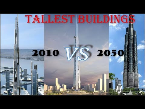 TOP 10 TALLEST BUILDINGS IN THE WORLD (2010 TO 2050) - YouTube