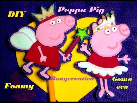 PEPPA PIG EN FOAMY o GOMA EVA - LAPIZ Y LIBRETA - YouTube