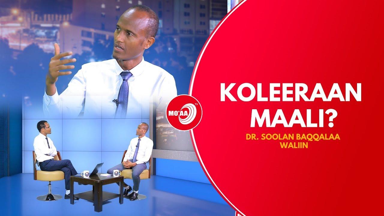 KOLEERAAN MAALI? DR.SOOLAN BAQQALAA WALIIN | MO'AA TV LIFE SHOW JUNE 20 2019