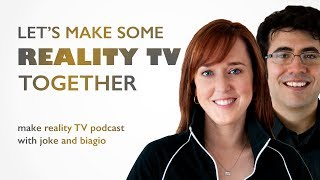 How To Make Reality TV Shows and Documentary Series with Joke and Biagio