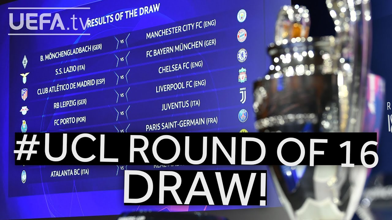 Champions League draw 2021: UEFA Round of 16 features ...