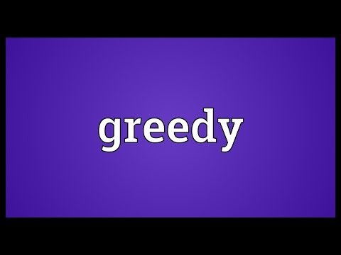 Greedy Meaning