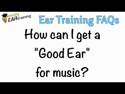 How can I get a good ear for music?