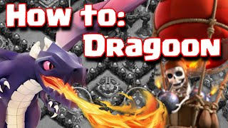 Clash Of Clans Dragoon Attack Guide | How To Attack With Dragons + Balloons