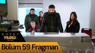 Kuzey Yıldızı İlk Aşk 59. Bölüm Fragman