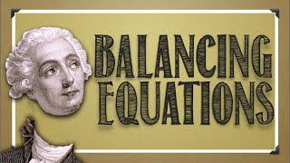 Reactions: Balancing Chemical Equations