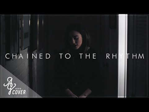 Chained To The Rhythm | Katy Perry (Alex G Cover)