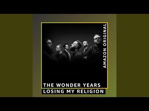 "The Wonder Years Reimagine ""Losing My Religion"""