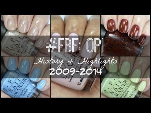 #FBF: OPI | History & Highlights 2009-2014
