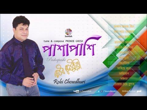 Robi Chowdhury - Pashapashi | Soundtek