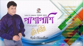 Video Robi Chowdhury - Pashapashi | Soundtek download MP3, 3GP, MP4, WEBM, AVI, FLV Juni 2018