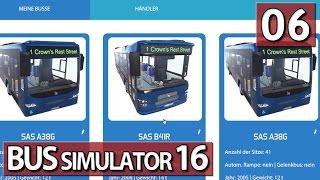 Bus Simulator 16 #06 Noch mehr Busse ► Lets Play Bus Simulator 16