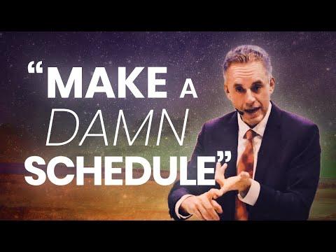 MAKE A DAMN SCHEDULE - Powerful Motivational Video | Jordan Peterson