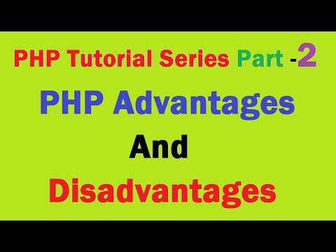 PHP Advantage And Disadvantage
