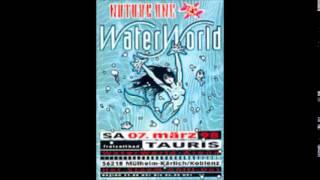 Nature One - Waterworld 1998 #2 DJ Bone & Taucher (Maximal Spezial)