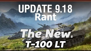 Download lagu WOT The NEWs T100 LT Patch 9 18 rant MP3