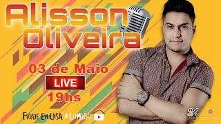 Alisson Oliveira   LiveShow   #ficaEmCasa