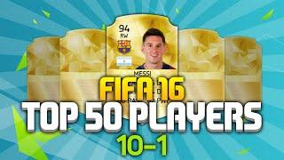 OMG!! OFFICIAL FIFA 16 TOP 50 PLAYERS RATINGS (10-1) - MESSI VS RONALDO!!