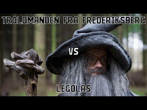 Troldmanden fra Frederiksberg VS Legolas