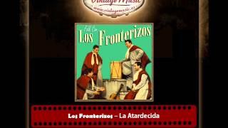 Los Fronterizos – La Atardecida