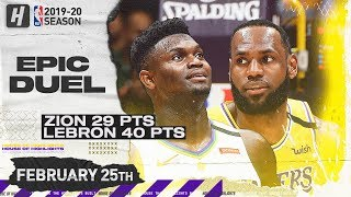 LeBron James vs Zion Williamson EPIC Duel Highlights   Pelicans vs Lakers   February 25, 2020