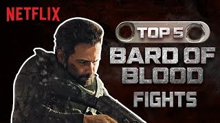 Top 5 Fights | Bard of Blood | Netflix India