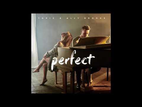 Ally Brooke & Topic - Perfect Hidden Vocals