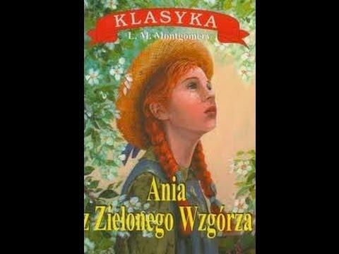 Ania z Zielonego Wzgórza Audio book do słuchania 1/4