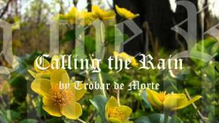 Trobar de Morte - Calling the Rain